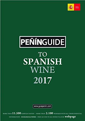 Peñín Guide To Spanish Wine 2017 by PIERRE