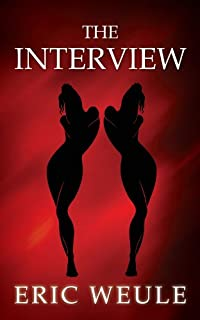 (FREE on 8/28) The Interview by Eric Weule - http://eBooksHabit.com