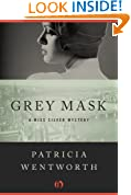 Grey Mask: A Miss Silver Mystery (Book One)