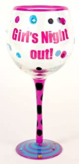 Hand Painted Girls Gotta LIve! Wine Glass, Holds 18 Oz - In A Gift Box