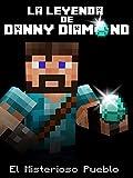 La Leyenda de Danny Diamond