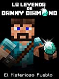 The Legend of Danny Diamond