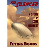 "Flying Bombs (The Silencer Book 2) (English Edition)von ""Cora Buhlert"""