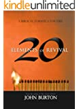 20 Elements of Revival: A Biblical Formula for Fire