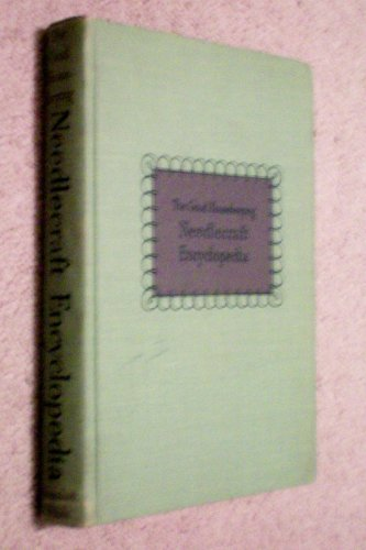 The Good Housekeeping Needlecraft Encyclopedia -- Alice Carroll -- 1947 -- as shown