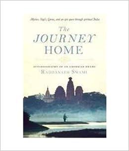 The Journey Home: Autobiography Of An American Swami price comparison at Flipkart, Amazon, Crossword, Uread, Bookadda, Landmark, Homeshop18