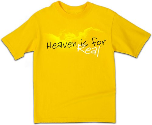 Heaven Is For Real - Small - Christian T-Shirt