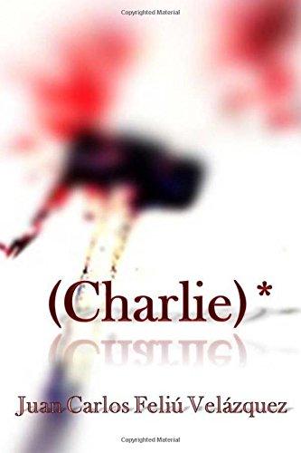 (Charlie)*