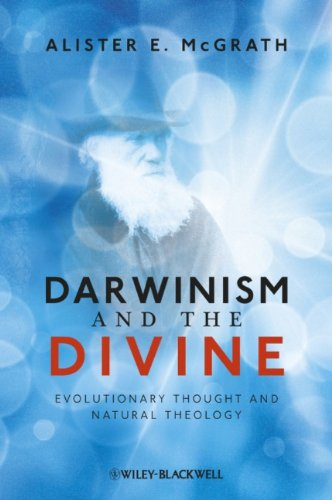 Darwinism and the Divine: Evolutionary Thought and Natural Theology, Alister E. McGrath