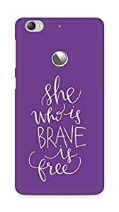 AMEZ she who is brave is free Back Cover For Letv Le 1S