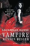Vampire küssen besser (342650152X) by Savannah Russe