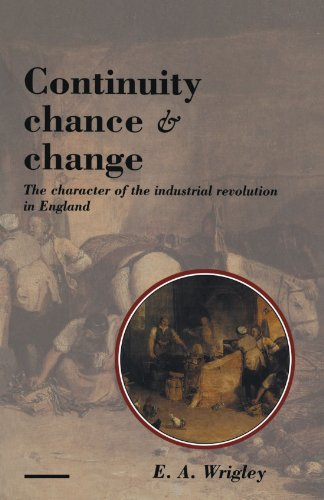 continuity-chance-and-change-the-character-of-the-industrial-revolution-in-england