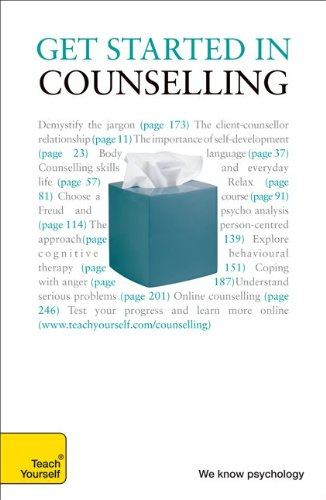 Understand Counselling A Teach Yourself Guide 4/E (Teach Yourself: General Reference)