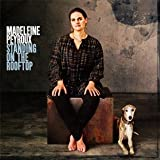 Standing on the Rooftop Madeleine Peyroux