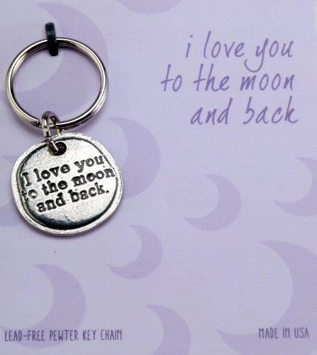 Crosby & Taylor I Love You To The Moon And Back Pewter Sentiment Key Chain