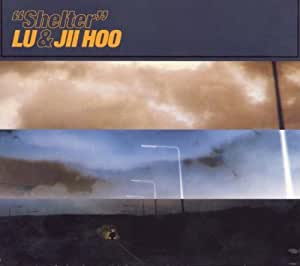 Lu & Jii Hoo - Shelter