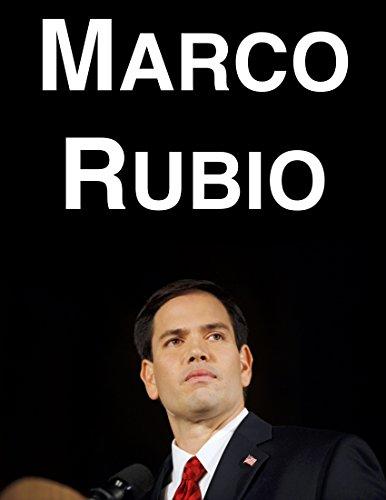 Marco Rubio: A Biography (English Edition)