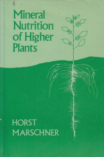 The Mineral Nutrition of Higher Plants
