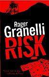 Roger Granelli Risk