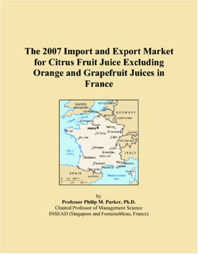The 2007 Import and Export Market for Citrus Fruit Juice Excluding Orange and Grapefruit Juices in France