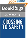 Crossing to Safety by Wallace Stegner | Summary & Study Guide