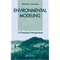 Environmental Modeling: A Practical Introduction