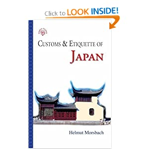 Amazon.com: Customs &amp; Etiquette of Japan (9781857333947): Helmut ...