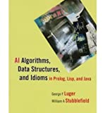 img - for AI Algorithms, Data Structures, and Idioms in Prolog, Lisp, and Java (Paperback) - Common book / textbook / text book