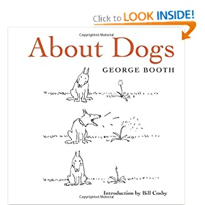 about dogs george booth 9780810983618 amazoncom books about dogs 300x300