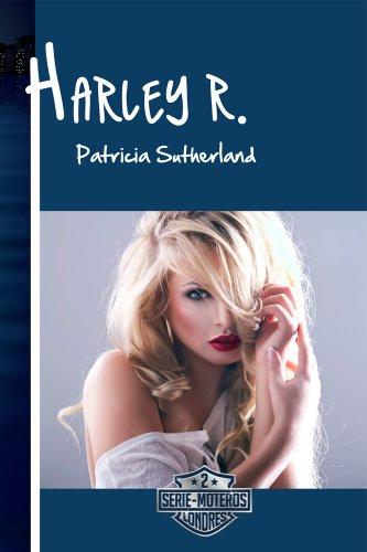 Harley R. (Serie Moteros nº 2)
