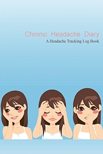 Chronic Headache Diary: A Headache Tracking Log Book (6x9)