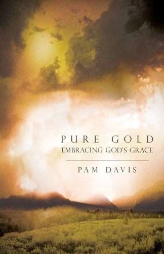 Pure Gold: Embracing God's Grace