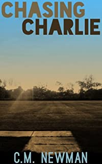 (FREE on 11/22) Chasing Charlie by C. M. Newman - http://eBooksHabit.com