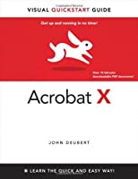 Adobe Acrobat X for Windows and Macintosh: Visual QuickStart Guide ebook download