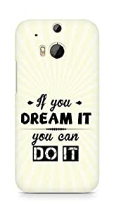 Amez If you can Dream it You can do it Back Cover For HTC One M8