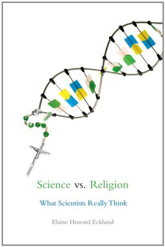 Science vs. Religion: What Scientists Really Think: Elaine Howard Ecklund: 9780199975006: Amazon.com: Books