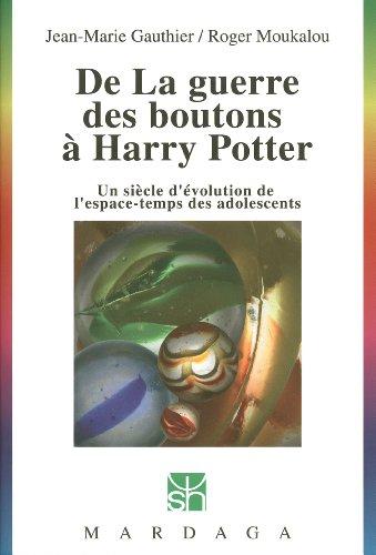 Roger Moukalou  Jean-Marie Gauthier - De la guerre des boutons à Harry Potter
