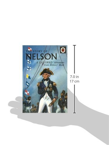 The Story of Nelson: A Ladybird Adventure from History Book (Ladybird Archive)