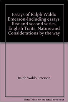 emerson essays first and second series Results 1 - 30 of 5277  essays and poems by ralph waldo emerson (barnes & noble classics series)   ralph waldo emerson: essays: first and second series.