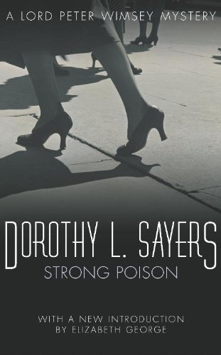 Dorothy L. Sayers - Strong Poison (A Lord Peter Wimsey Mystery)