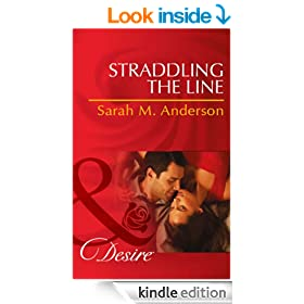 Straddling the Line (Mills & Boon Desire) (The Bolton Brothers - Book 1)