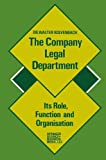 img - for The Company Legal Department: Its Role, Function and Organization book / textbook / text book
