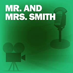 Mr. and Mrs. Smith: Classic Movies on the Radio | [Screen Director's Guild]