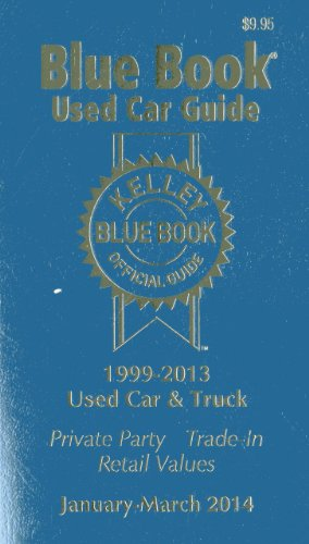 Kelley Blue Book Used Car Guide, January-March 2014