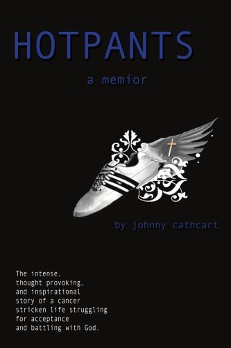 Hotpants: A Memoir by Johnny Cathcart (2008-12-05)