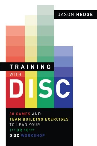training-with-disc-30-games-team-building-exercises-to-lead-your-first-or-your-101st-disc-workshop