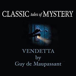 Classic Tales of Mystery: Vendetta Hörbuch