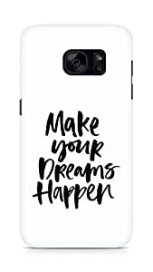 AMEZ make your dreams happen Back Cover For Samsung Galaxy S7