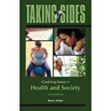 img - for Taking Sides: Clashing Views in Health and Society 10th (Tenth) Edition book / textbook / text book