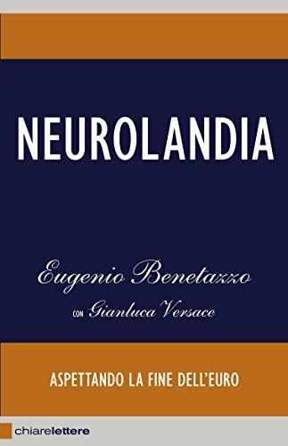 Neurolandia Aspettando la fine dell'euro Chiarelettere Reverse PDF